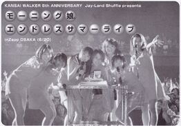 KANSAI WALKER 5th ANNNIVERSARY Jay-Land Shuffle presents Morning Musume Endless Summer Live
