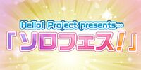 Hello! Project presents... Solo Fes!