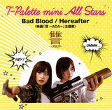 Bad Blood / Hereafter