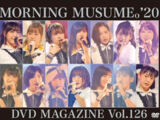 Morning Musume '20 DVD Magazine Vol.126