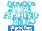 Juice=Juice LIVE AROUND 2017 ~World Tour→J=J Day Special~