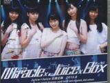 Juice=Juice Ouen Kikaku 2013.8 ~Miracle×Juice×Box~