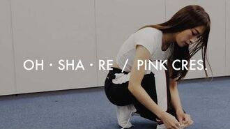 PINK CRES. - OH・SHA・RE〔Dance video〕