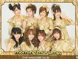 Morning Musume DVD Magazine Vol.30