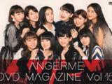 ANGERME DVD Magazine Vol.16