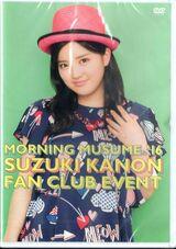Morning Musume '16 Suzuki Kanon FC Event