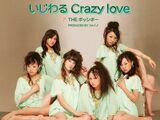 Ijiwaru Crazy love