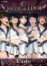 "℃-ute Budokan Concert 2013 ""Queen of J-POP ~Tadoritsuita Onna Senshi~"""