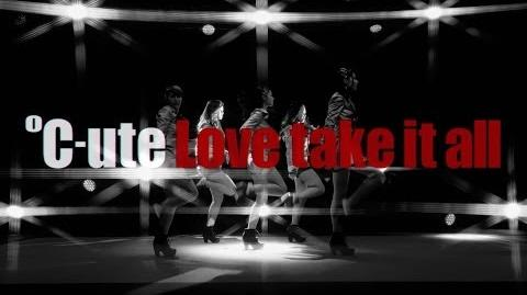 ℃-ute - Love take it all (MV)