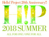Hello! Project 20th Anniversary!! Hello! Project 2018 SUMMER