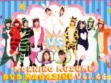 Morning Musume DVD Magazine Vol.46