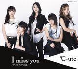 I miss you / THE FUTURE