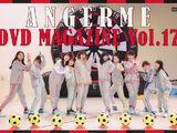 ANGERME DVD Magazine Vol.17
