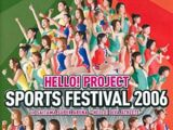 HELLO! PROJECT SPORTS FESTIVAL 2006 in SAITAMA SUPER ARENA?HELLO! DIVA ATHLETE?