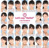 """① Let's say """"Hello!"""""""