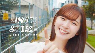 Suzuki Airi - Easy To Smile (Music Video)