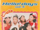 Hello! days Vol. 5 Marugoto ℃-ute Special