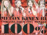 Melon Kinenbi Concert Tour 2007 Fuyu 「100% Melon Juice」