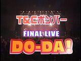 DO-DA! Taiyo & Ciscomoon vs T&C Bomber