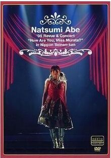 Natsumi Abe - '05 Revue & Concert How Are You, Miss Murata