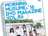 Morning Musume '16 DVD Magazine Vol.86