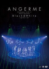 ANGERME-Black&WhiteSpecialFuurinkazan-DVDcover