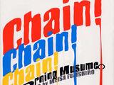 Chain! Chain! Chain!