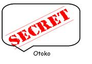 SECRET Otoko