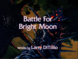 Battle for Bright Moon