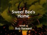 Sweet Bee's Home