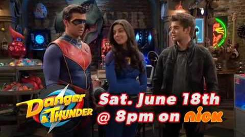 """Danger & Thunder"" Official Promo with the Cast"