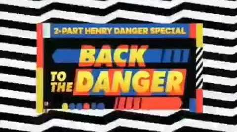 """Back to the Danger"" ⏳ Official Trailer 3 Henry Danger"