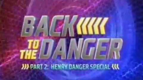"""Back to the Danger"" Part 2 ⏳ Official Trailer Henry Danger"