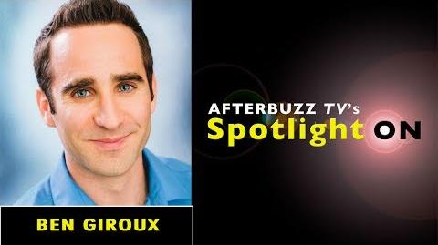 Ben Giroux Interview AfterBuzz TV's Spotlight On