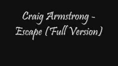 Craig Armstrong - Escape (Full Version)