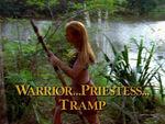 Warrior Priestess Tramp TITLE