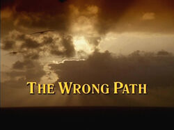 The Wrong Path Title Card