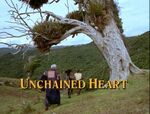 Unchained heart title