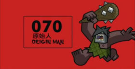 Origin Man number 070