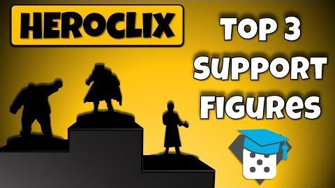Heroclix Tutorial Top 3 Support Figures