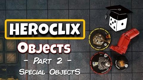 Heroclix Tutorial Objects, Part 2 - Special Objects