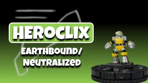 Heroclix Tutorial Earthbound Neutralized... the Unpower.