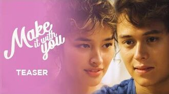 Make It With You Full Trailer Coming in 2020 on ABS-CBN!