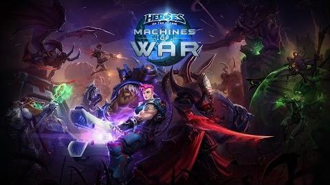 The Machines of War - Heroes of the Storm