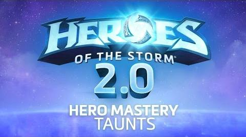 Heroes of the Storm 2.0 – Hero Mastery Taunts