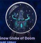 Spray - Snow Globe of Doom