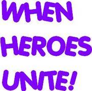 When Heroes Unite