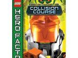 Hero Factory Secret Mission 3: Collision Course