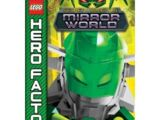 Hero Factory Secret Mission 5: Mirror World