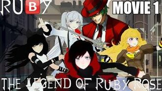 RU🅱️Y The Movie- The Legend of Ruby Rose
